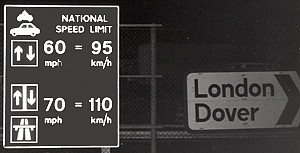 Speed limits and driving directions are posted as you enter England. http://www.enjoy-europe.com/hte/chap18/Chap18images/7bw0008NationalSpeedLimits.jpg