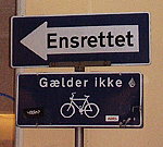 One way street sign in Copenhagen, Denmark.