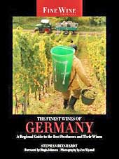 The Finest Wines of Germany: A Regional Guide to the Best Producers and Their Wines by Stephan Reinhardt and Hugh Johnson