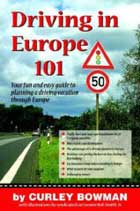 Driving in Europe 101 by Curley Bowman