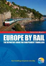 Europe by Rail: The Definitive Guide for Independent Travellers Thomas Cook Rail Guides